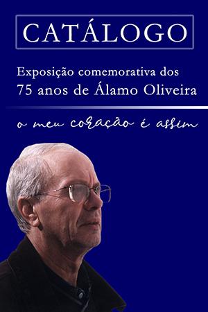 Catálogo da Exposição comemorativa dos 75 anos de Álamo Oliveira