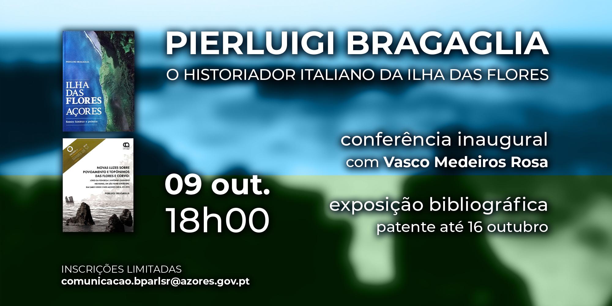 Exposição e Palestra – Pierluigi Bragaglia (1963-2020), o historiador italiano da Ilha das Flores