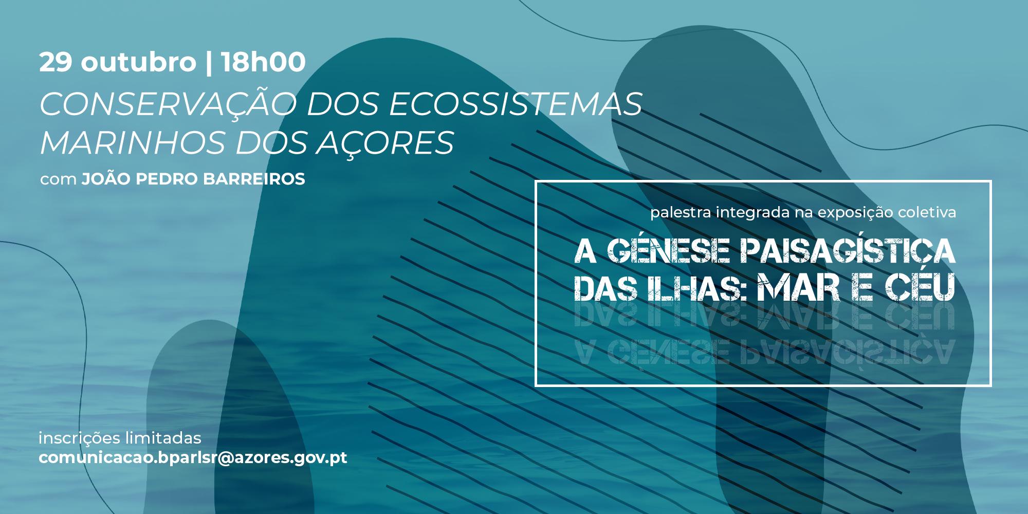 Conservação dos Ecossistemas Marinhos dos Açores