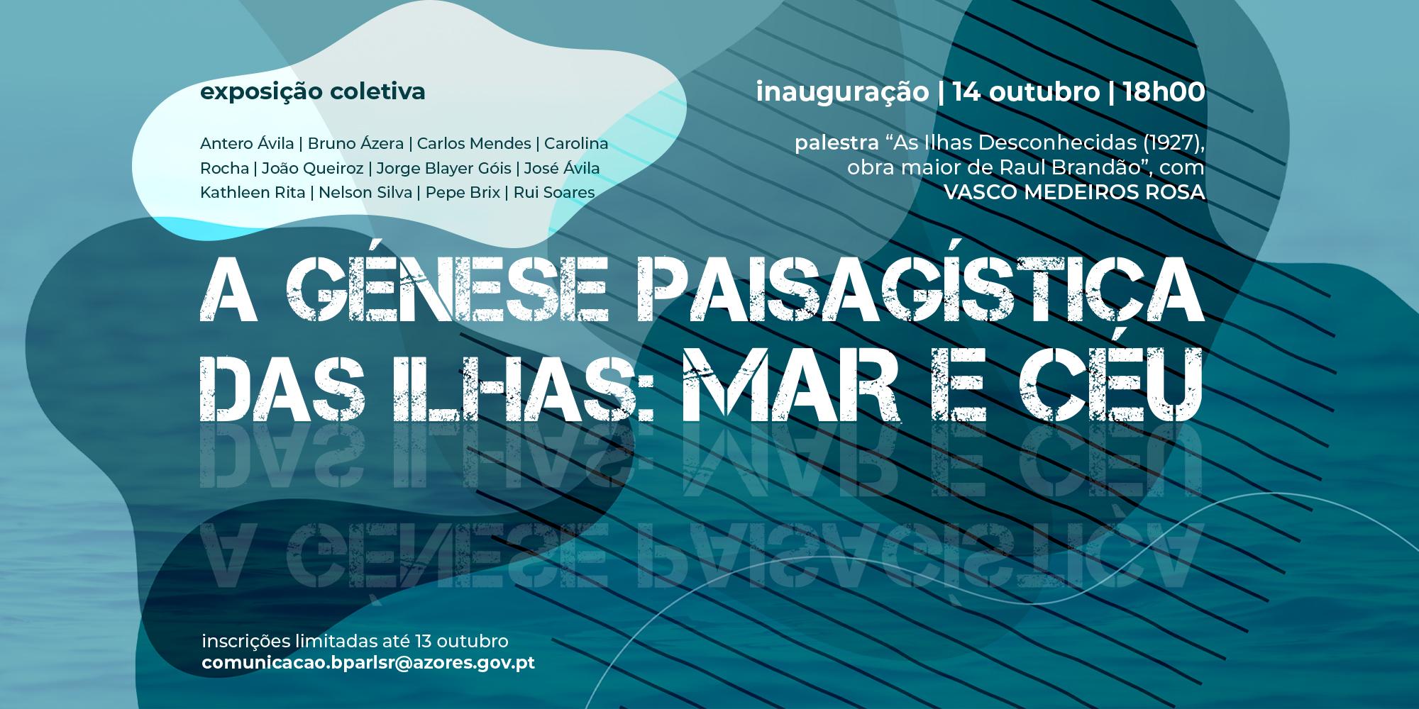 """Palestra inaugural da exposição """"A Génese Paisagística das Ilhas: Mar e Céu"""""""